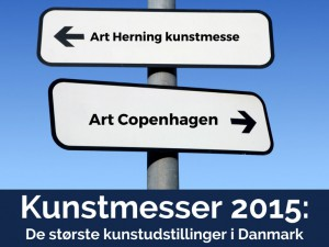 Kunstmesser 2015: De største kunstudstillinger i Danmark